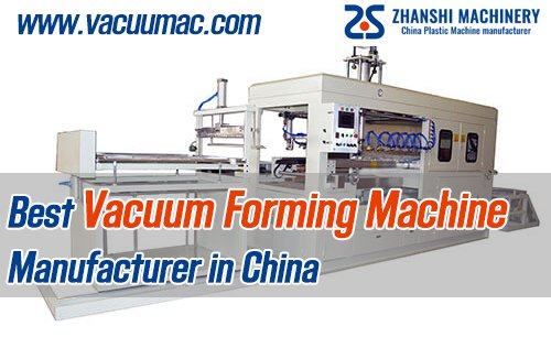 Best Vacuum Forming Machine Manufacturer in China